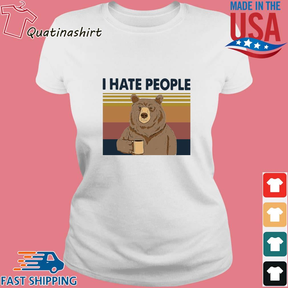 Bear drink coffee I hate people vintage s Ladies trang