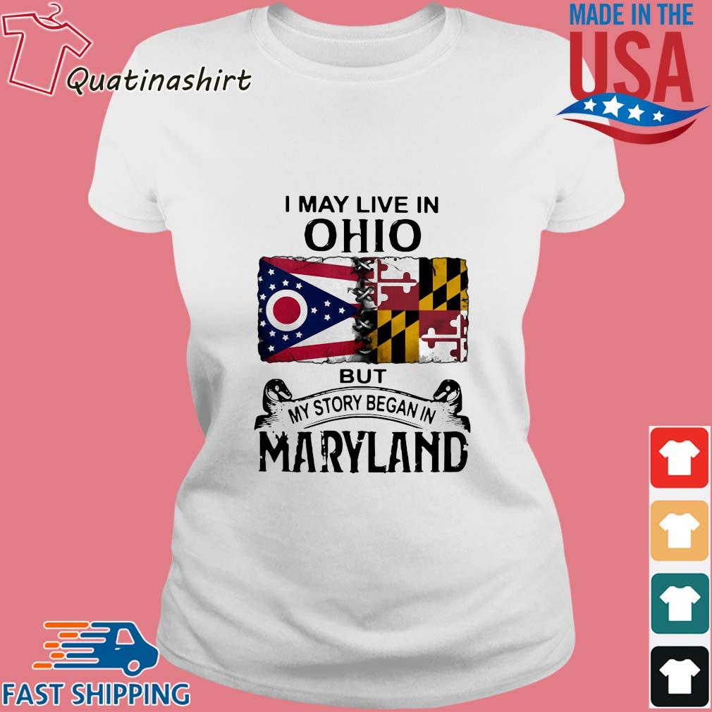 I may live in Ohio but my story began in maryland s Ladies trang