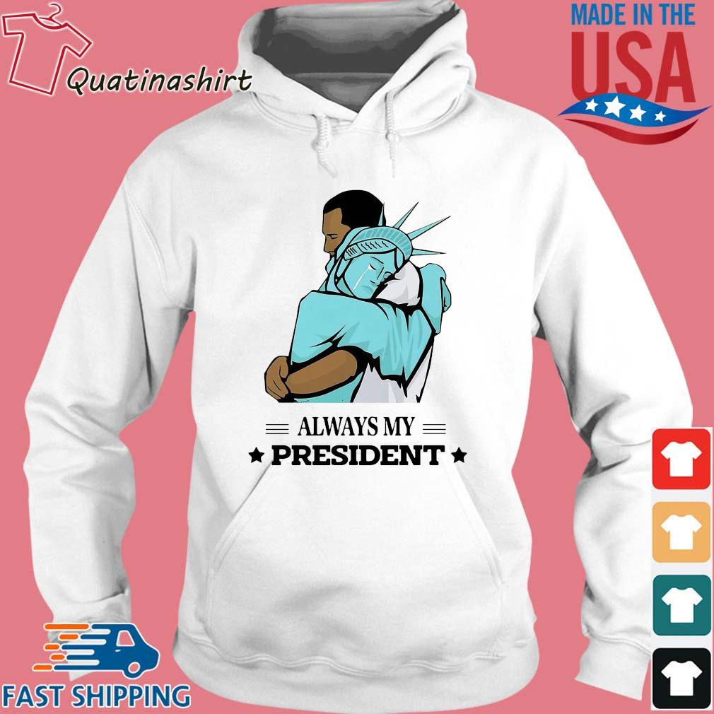 Liberty hug obama always my president s Hoodie trang