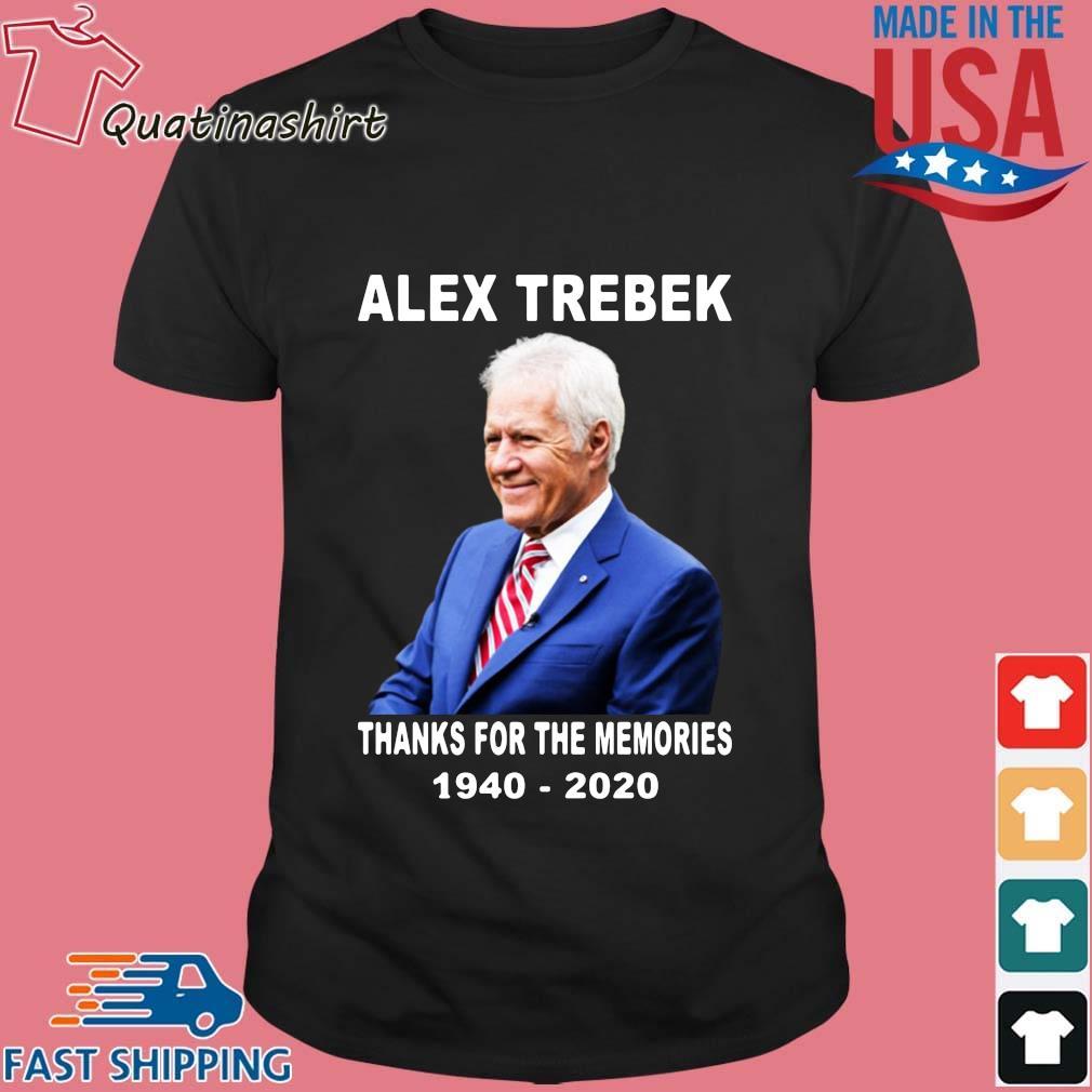 Alex Trebek thanks for the memories 1940-2020 shirt