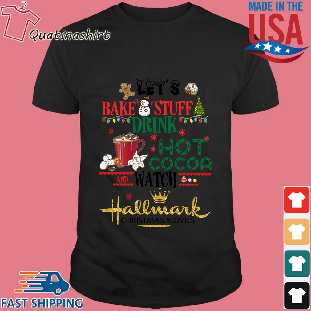 Let's bake stuff drink hot cocoa and watch Hallmark Christmas movie Christmas sweater
