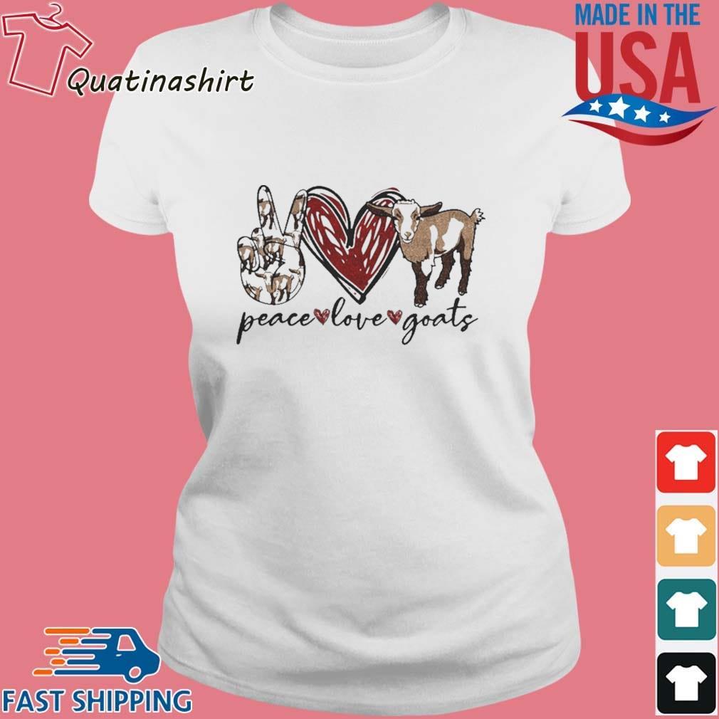 Peace Love Goats Shirt Ladies trang