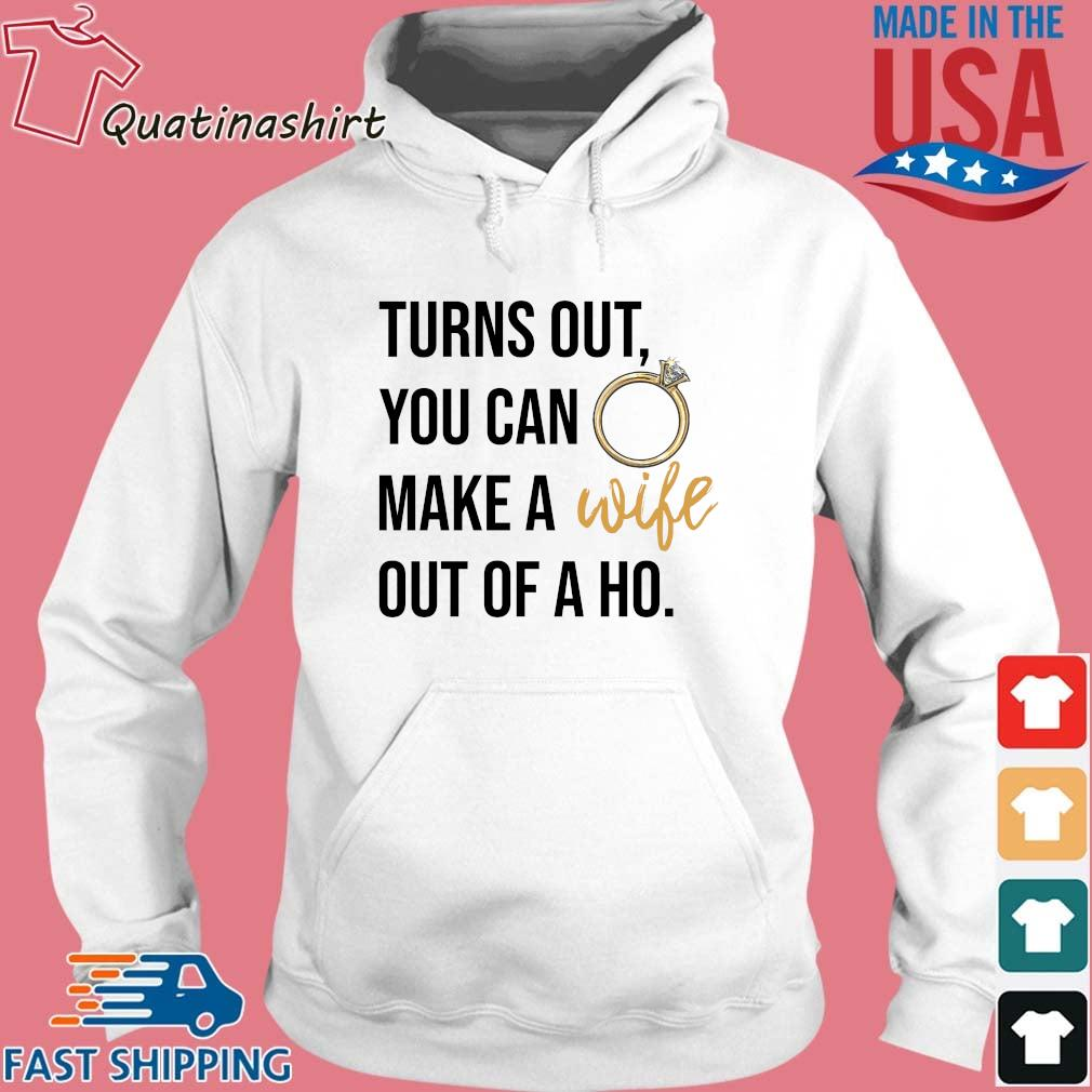 Turns out you can make a out of a ho s Hoodie trang
