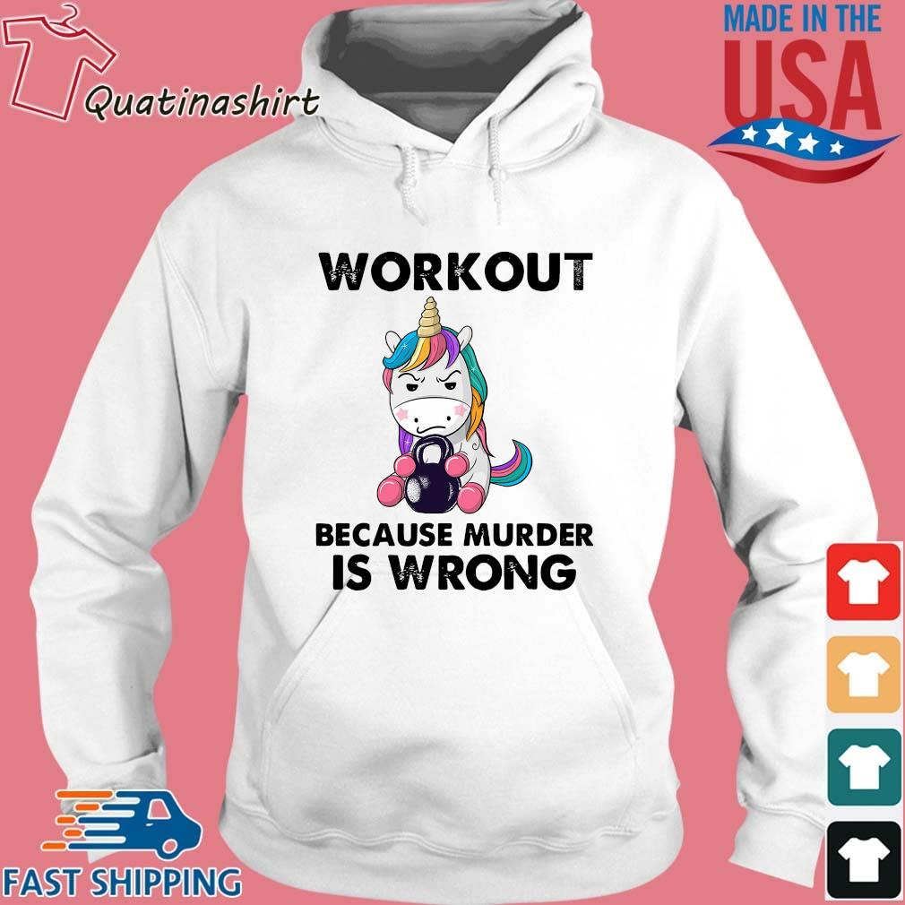 Unicorn workout because murder is wrong s Hoodie trang