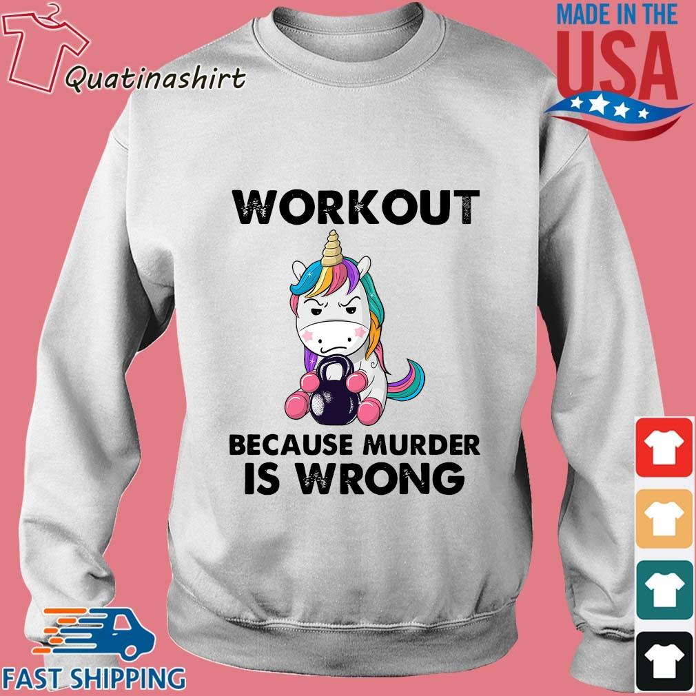 Unicorn workout because murder is wrong s Sweater trang