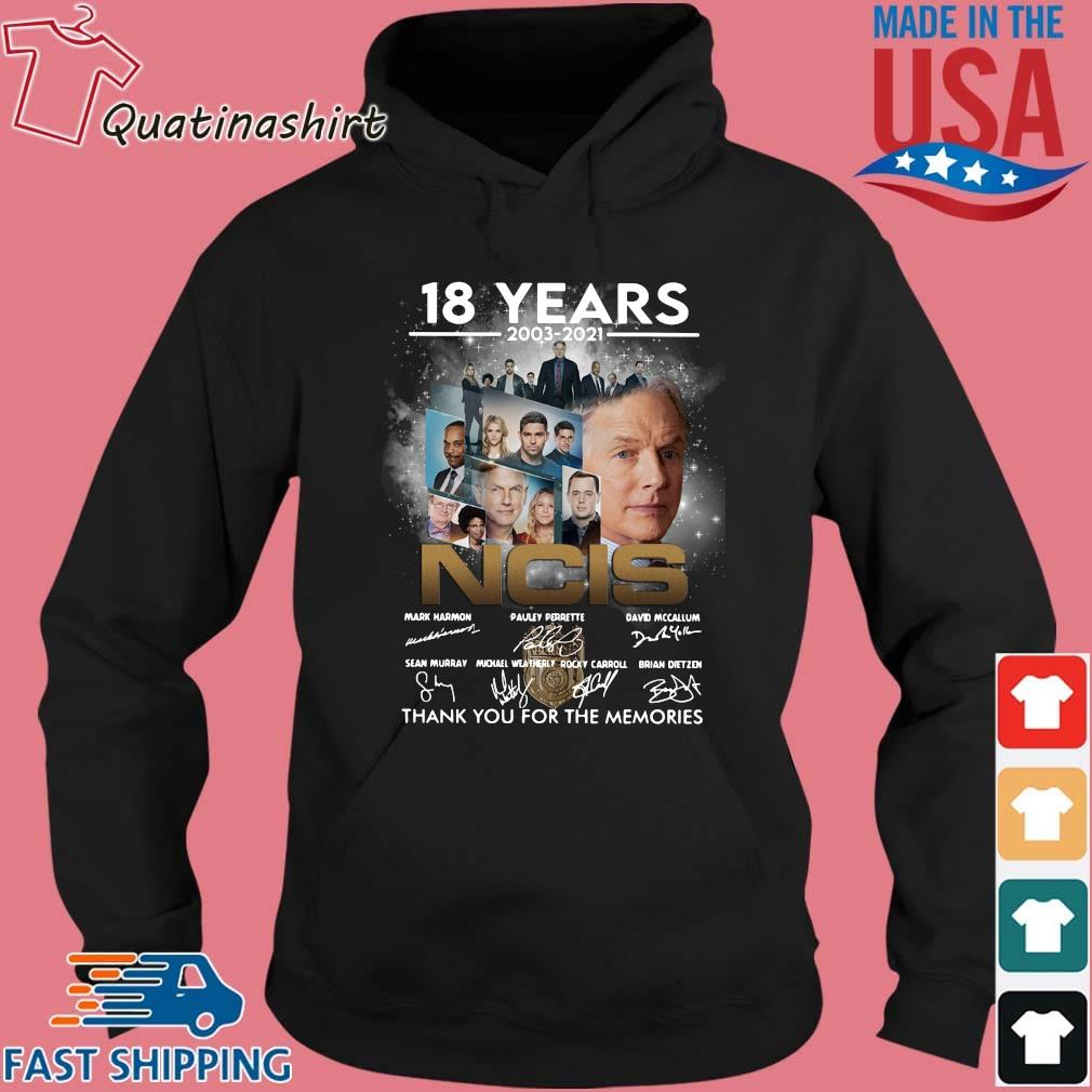 18 years 2003-2021 NCIS Character thank you for the memories signatures s Hoodie den