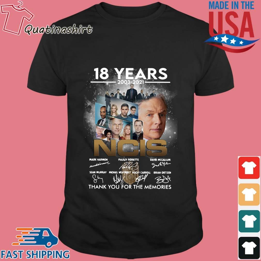 18 years 2003-2021 NCIS Character thank you for the memories signatures shirt