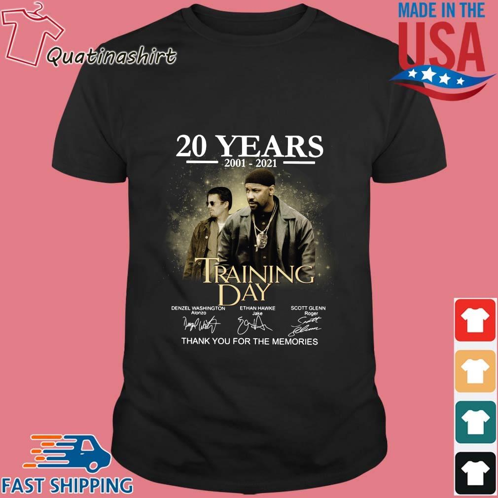 20 years 2001-2021 Training Day thank you for the memories signatures shirt
