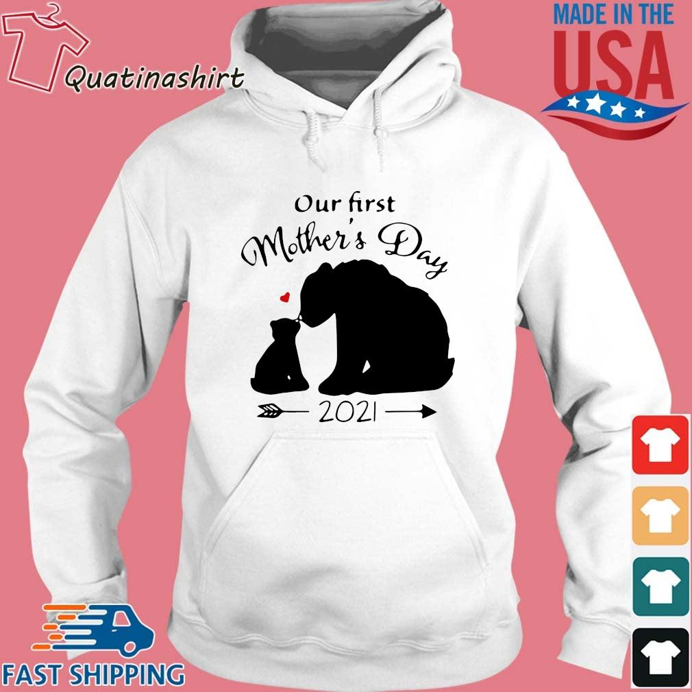 Bear our first mother's day 2021 s Hoodie trang