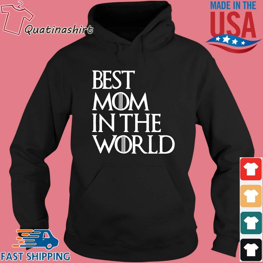 Best Mom In The World Shirt Hoodie den
