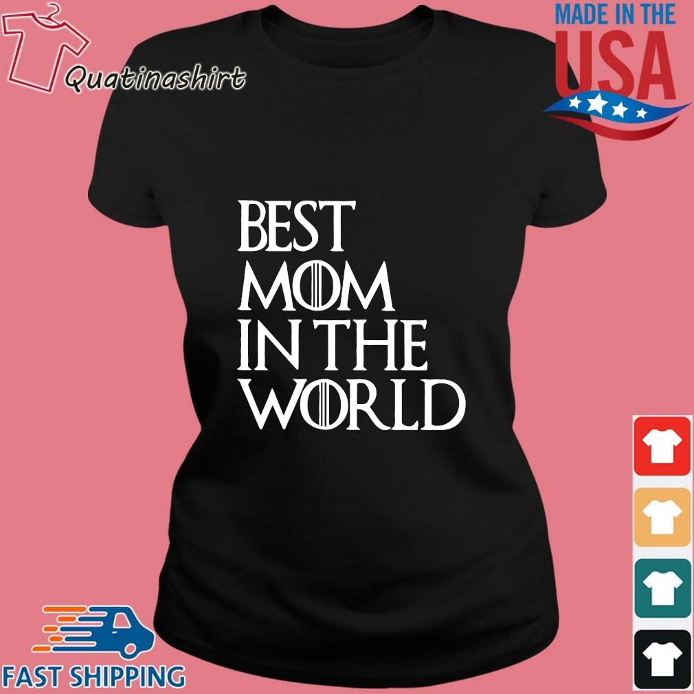 Best Mom In The World Shirt Ladies den