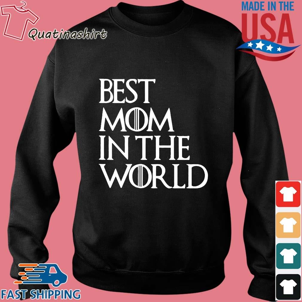 Best Mom In The World Shirt Sweater den