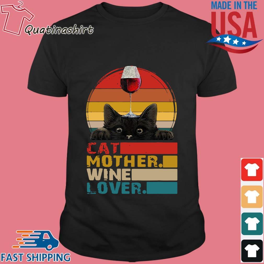 Cat mother wine lover vintage shirt