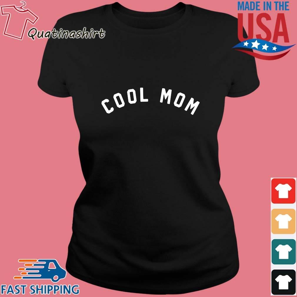 Cool Mom Shirt Ladies den