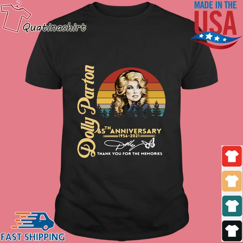 Dolly Parton 65 The Anniversary 1956 2021 Thank You For The Memories Signature Vintage Shirt