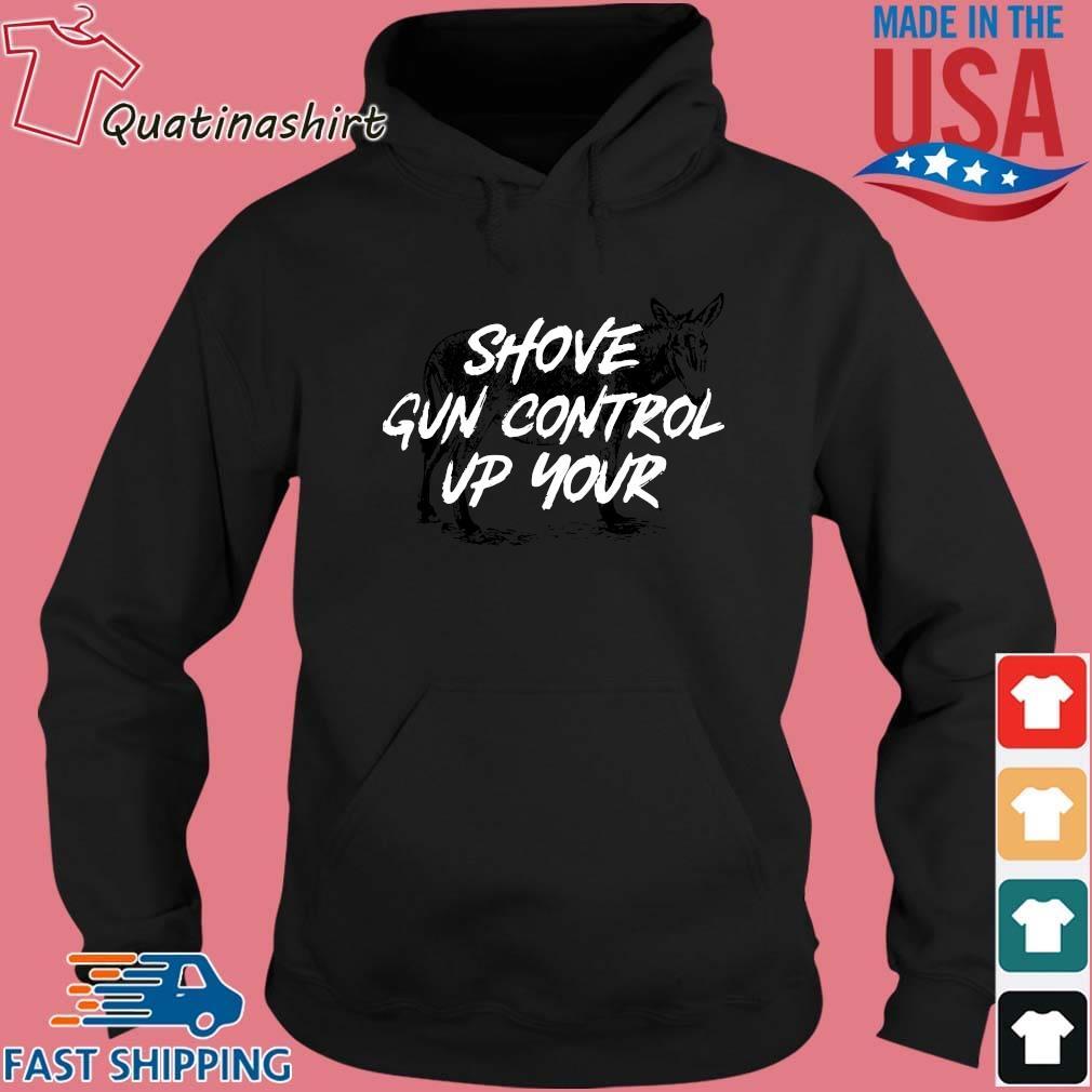 Donkey Shove Gun Control Up Your Shirt Hoodie den