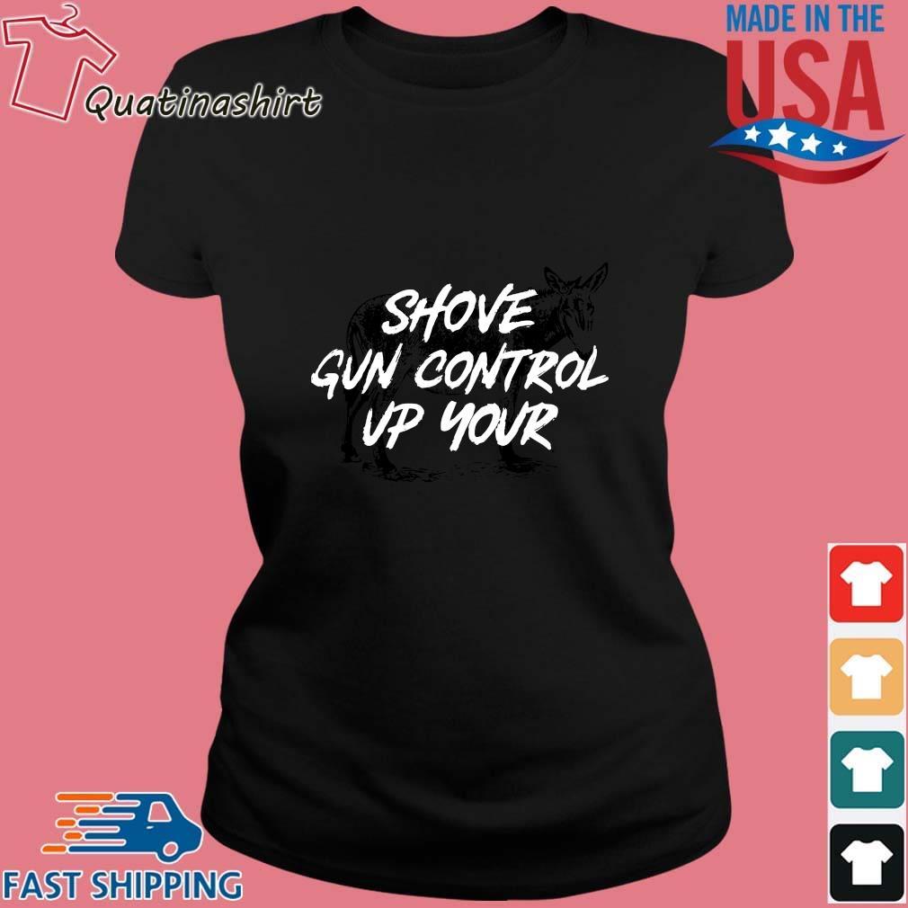 Donkey Shove Gun Control Up Your Shirt Ladies den