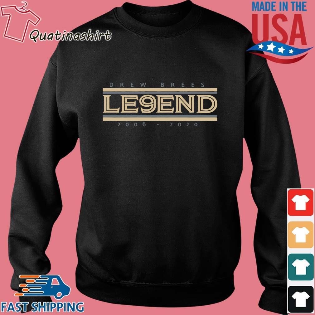 Drew Brees Le9end 2006-2020 Shirt Sweater den