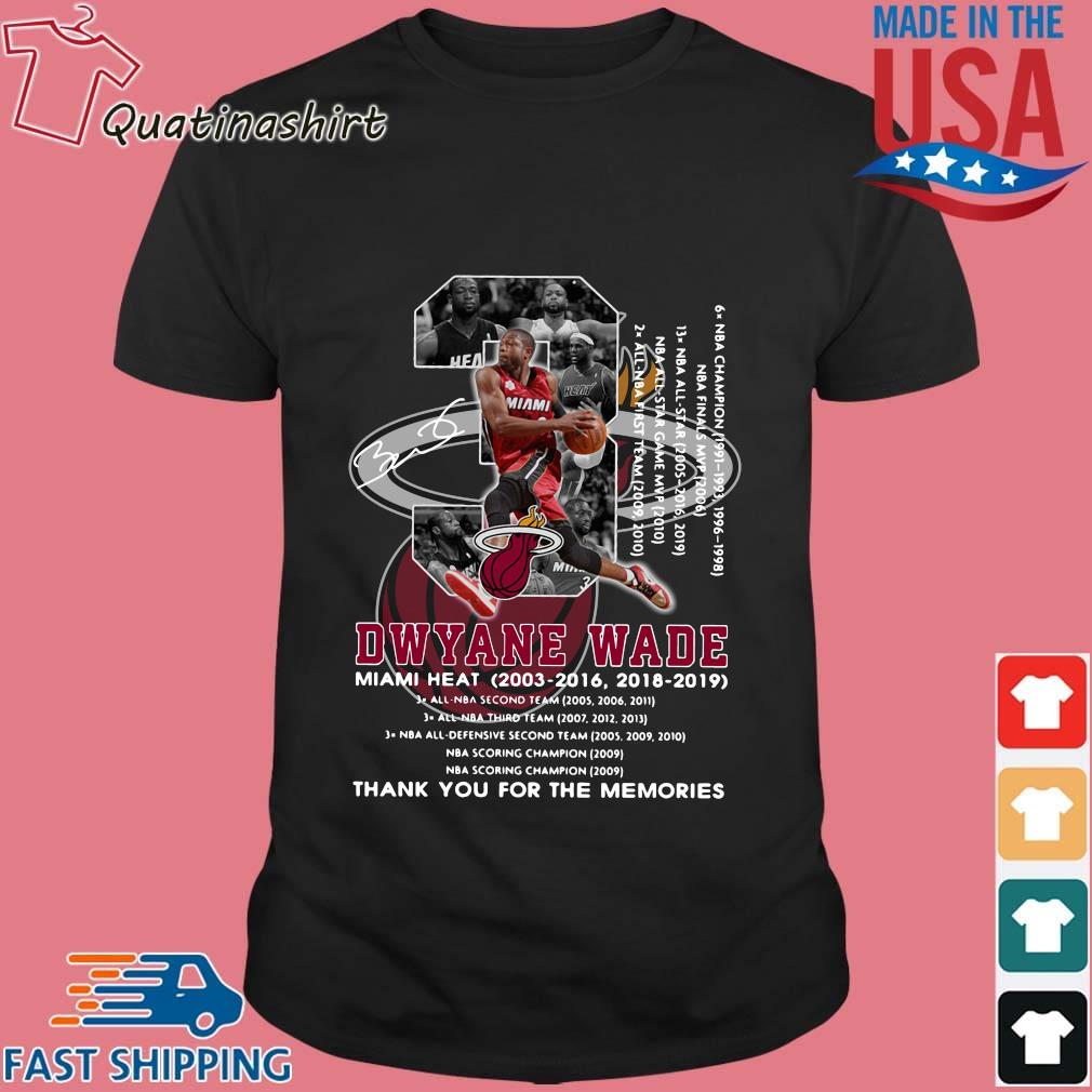 Dwyane Wade 3 Miami Heat 2003-2016 1018-2019 thank you for the memories signature shirt