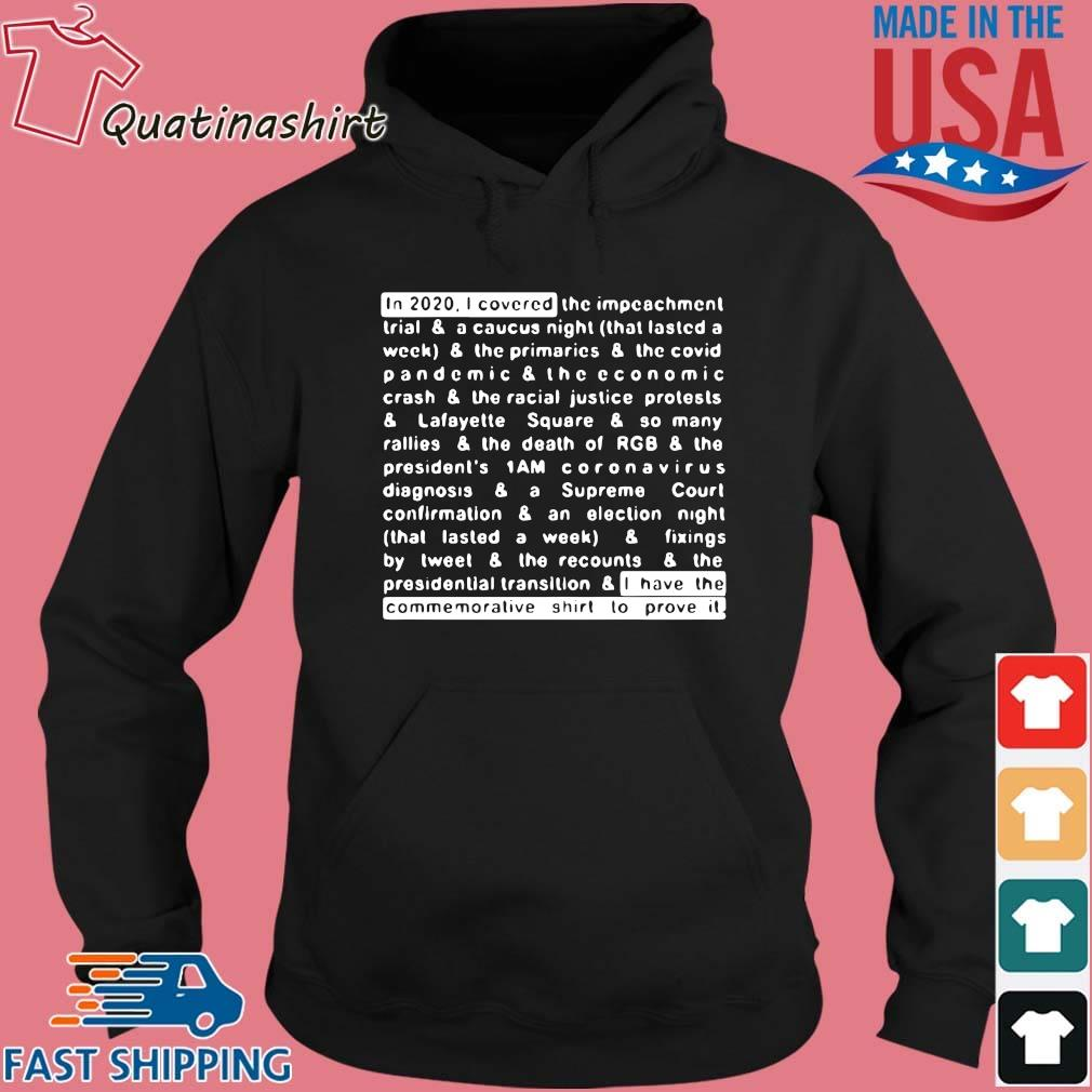 Jim Acosta In 2020 I Covered And I Have The Commemorative Shirt To Prove It Shirt Hoodie den