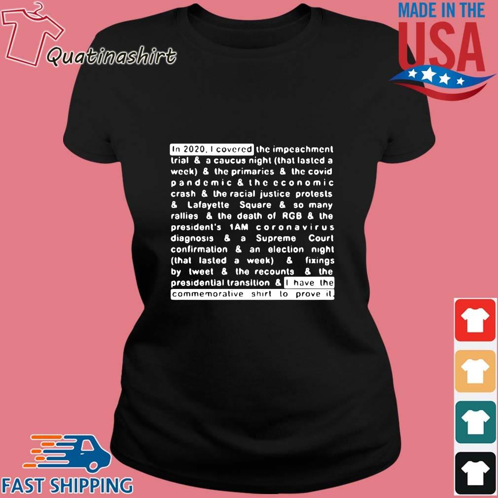 Jim Acosta In 2020 I Covered And I Have The Commemorative Shirt To Prove It Shirt Ladies den