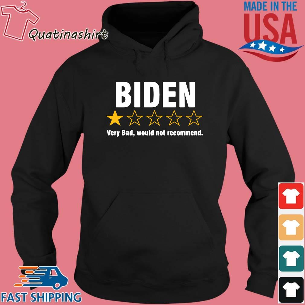 Joe Biden one star very bad would not recommend s Hoodie den