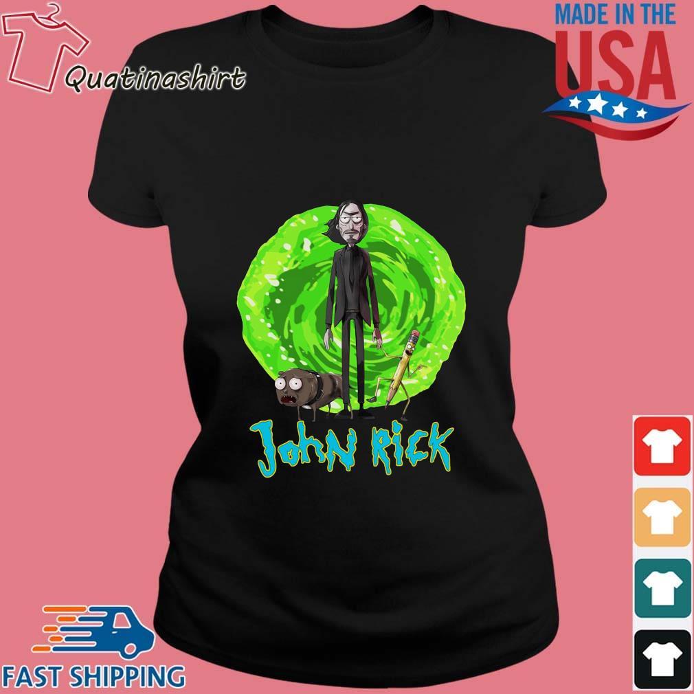 John Rick John Wick Rick And Morty Crossover Shirt Ladies den