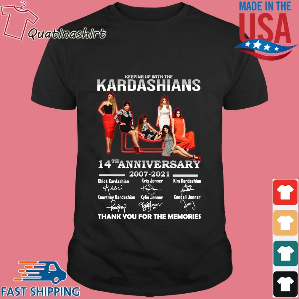 Keeping Up With The Kardashians 14th Anniversary 2007-2021 Thank You For The Memories Signatures Shirt