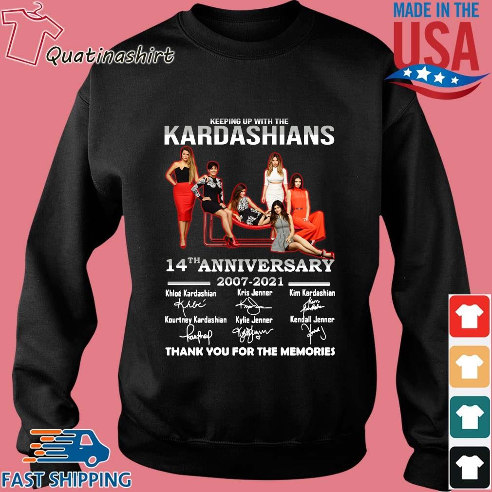 Keeping Up With The Kardashians 14th Anniversary 2007-2021 Thank You For The Memories Signatures Shirt Sweater den
