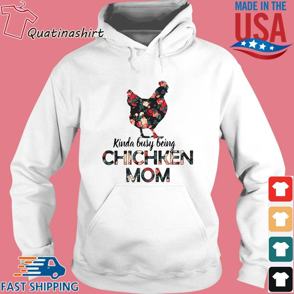 Kinda busy being chicken mom floral s Hoodie trang