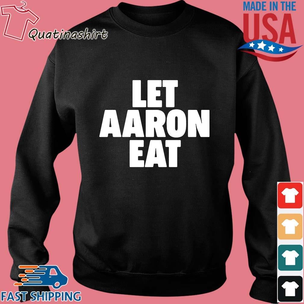 Let aaron eat 2021 s Sweater den