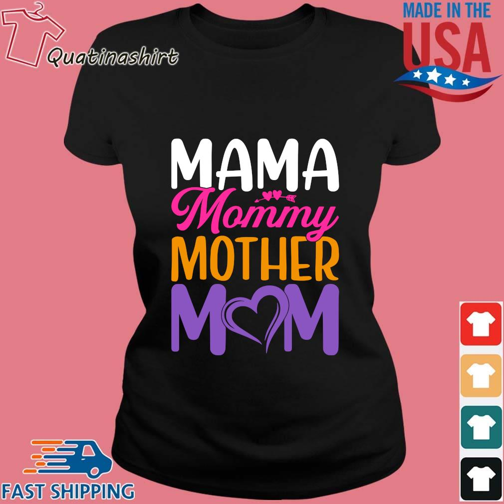 Mama mommy mother mom s Ladies den