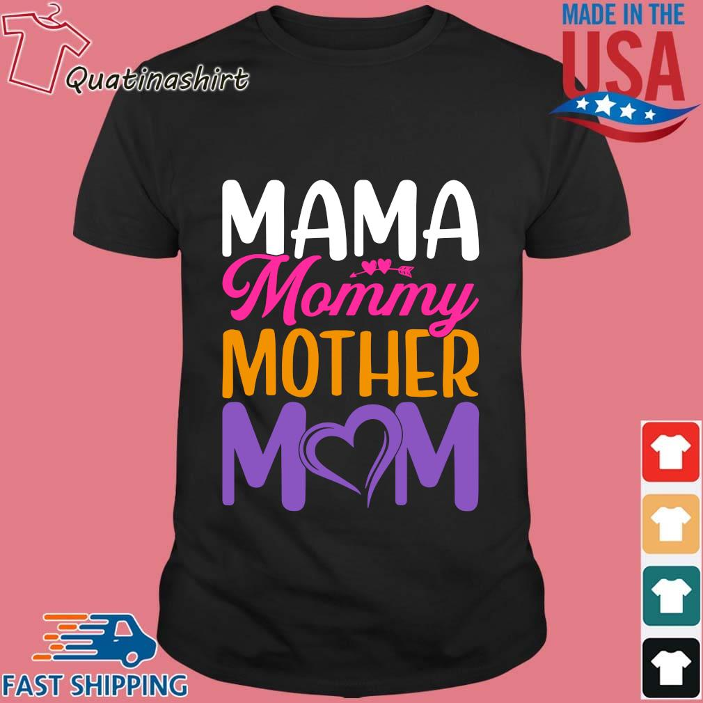 Mama mommy mother mom shirt