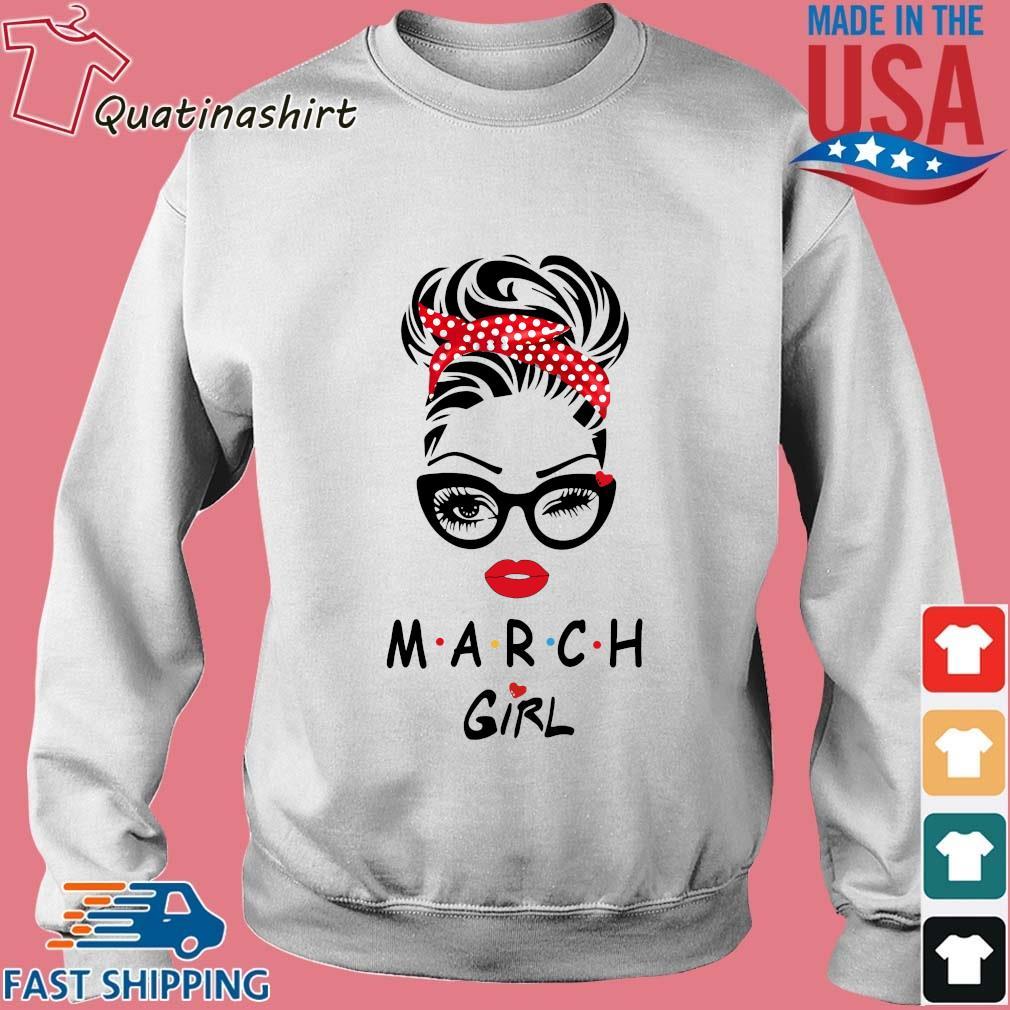 March Girl Friend Show TV 2021 Shirt Sweater trang