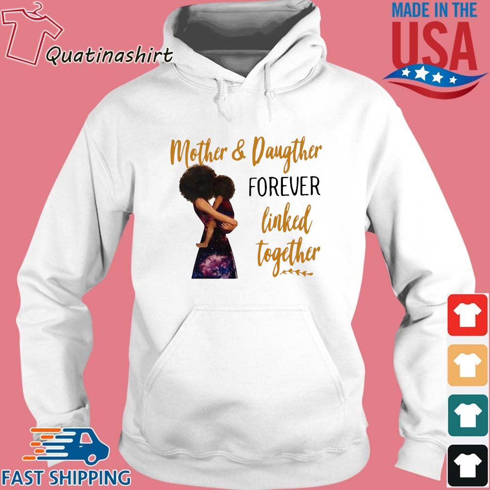 Mother and daughter forever linked together s Hoodie trang