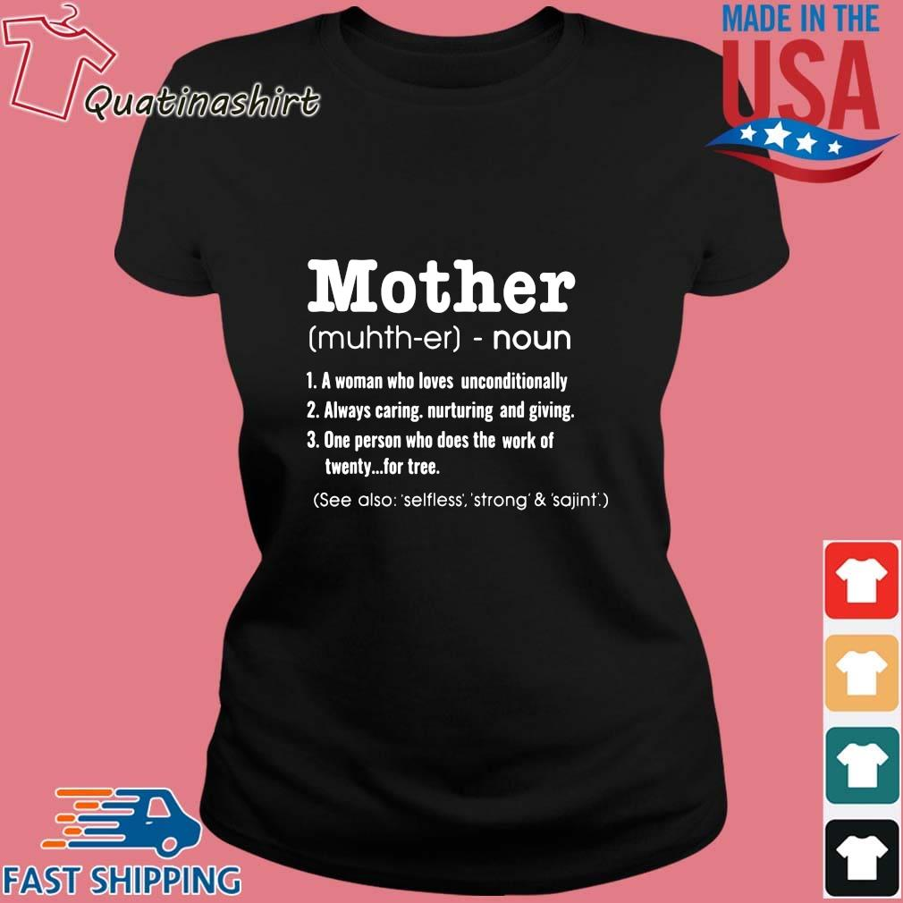 Mother noun a woman who loves unconditionally s Ladies den