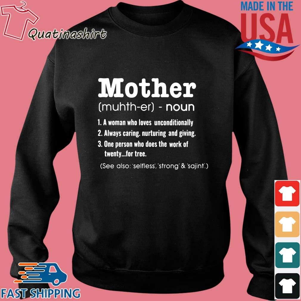 Mother noun a woman who loves unconditionally s Sweater den