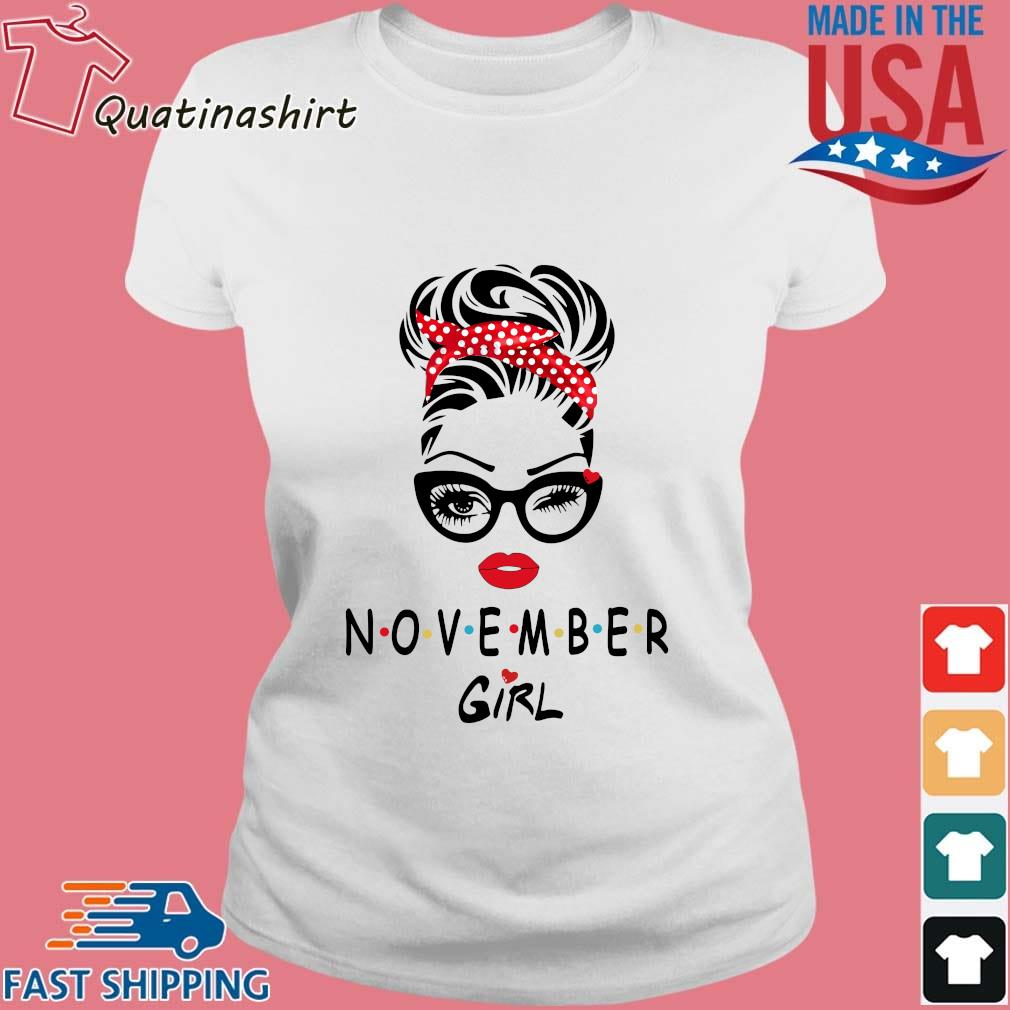 November Girl Friend Show TV 2021 Shirt Ladies trang