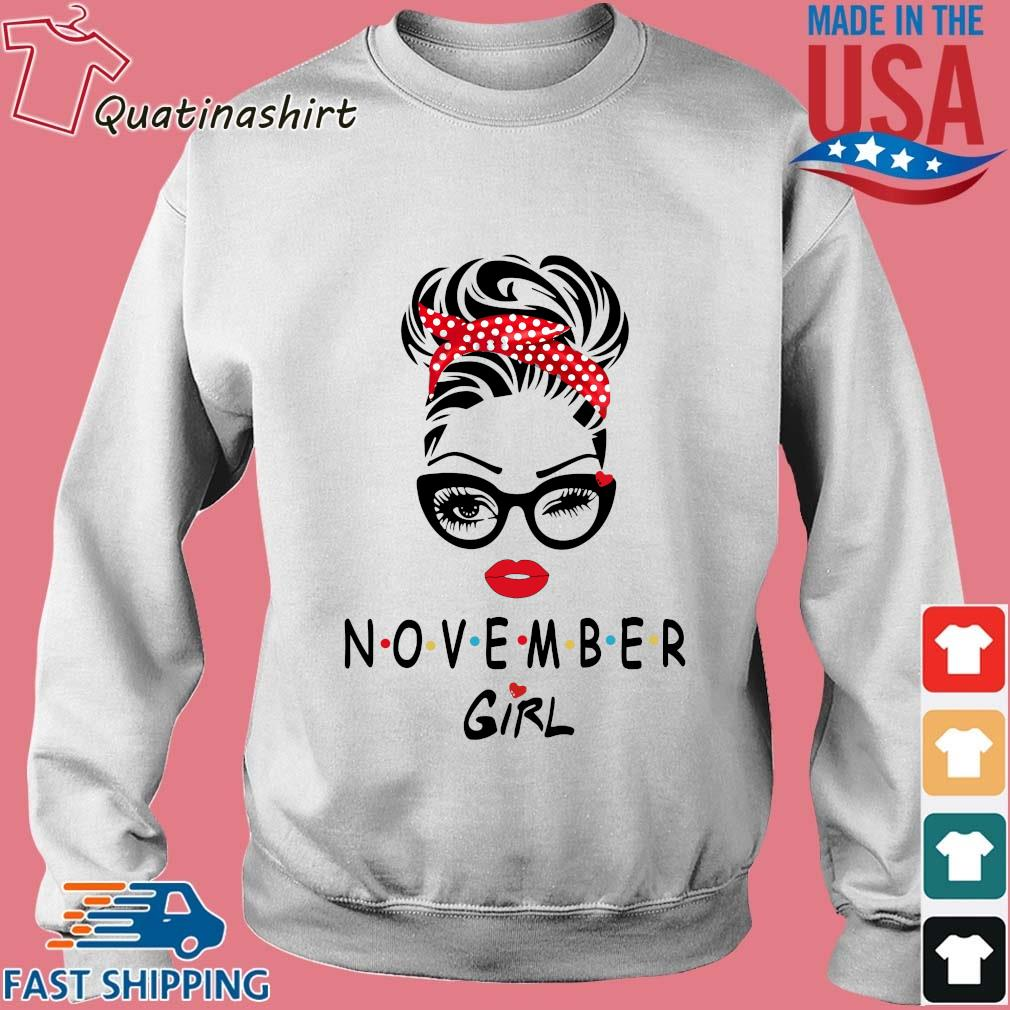 November Girl Friend Show TV 2021 Shirt Sweater trang