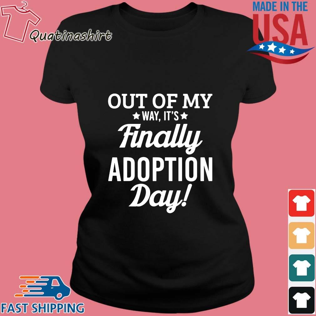 Out of my way it's finally adoption day s Ladies den