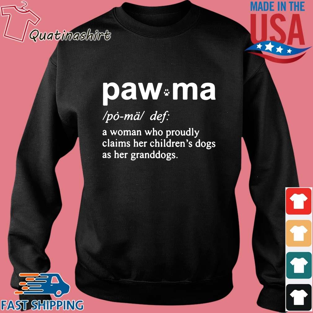 Paw Ma A Woman Who Proudly Claims Her Shirt Sweater den