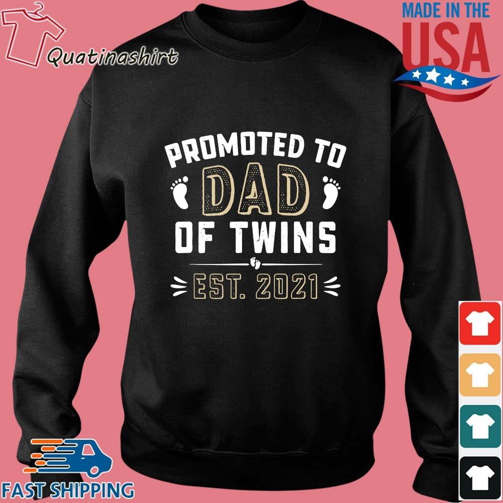 Promoted to dad of twins est 2021 s Sweater den