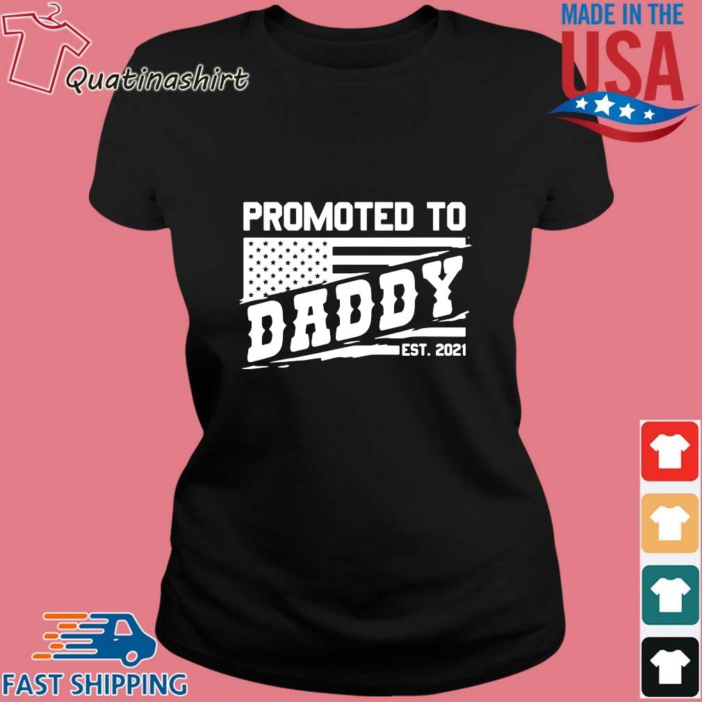 Promoted to daddy est 2021 s Ladies den