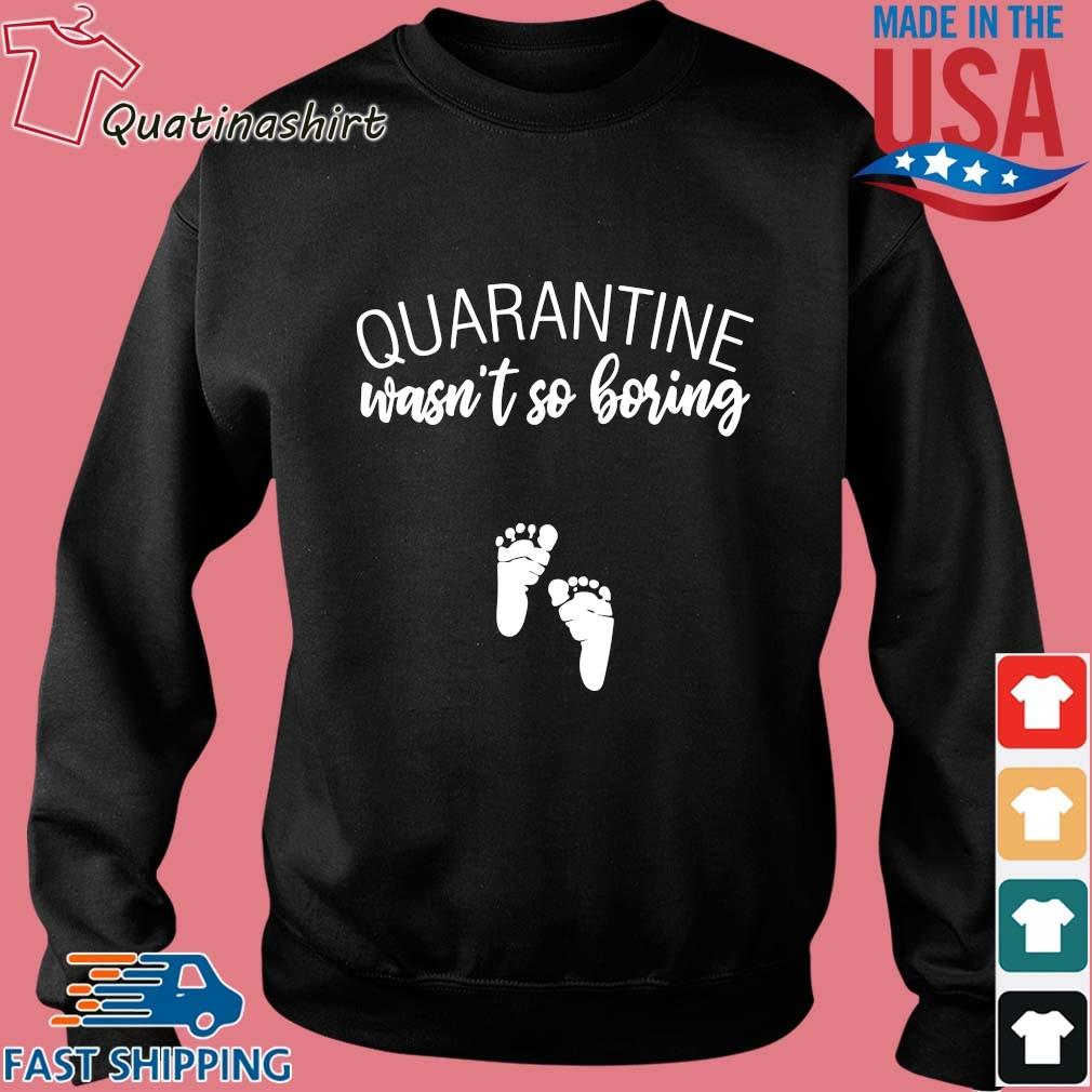 Quarantine wasn't so boring s Sweater den