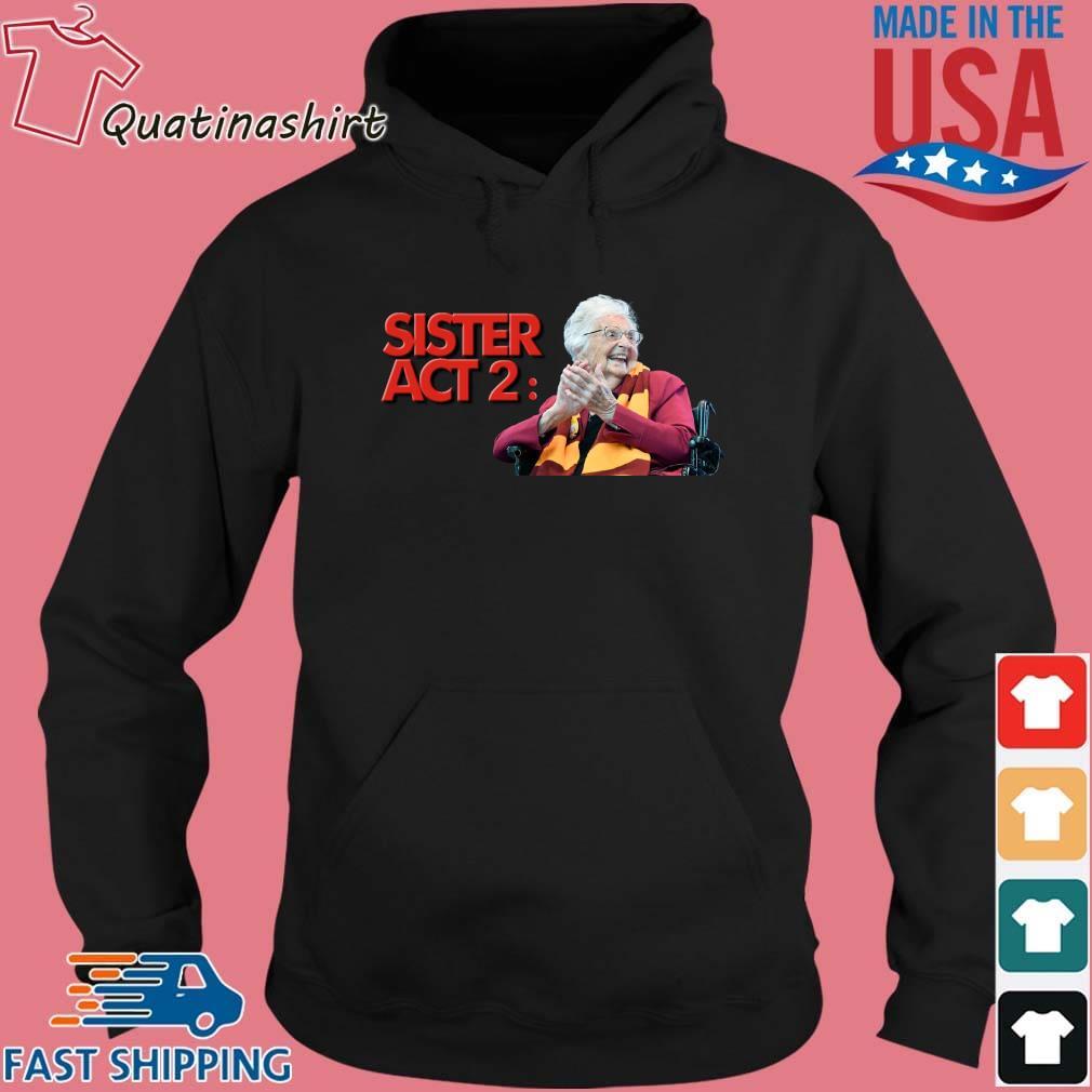 Sister Jean Sister Act 2 Shirt Hoodie den