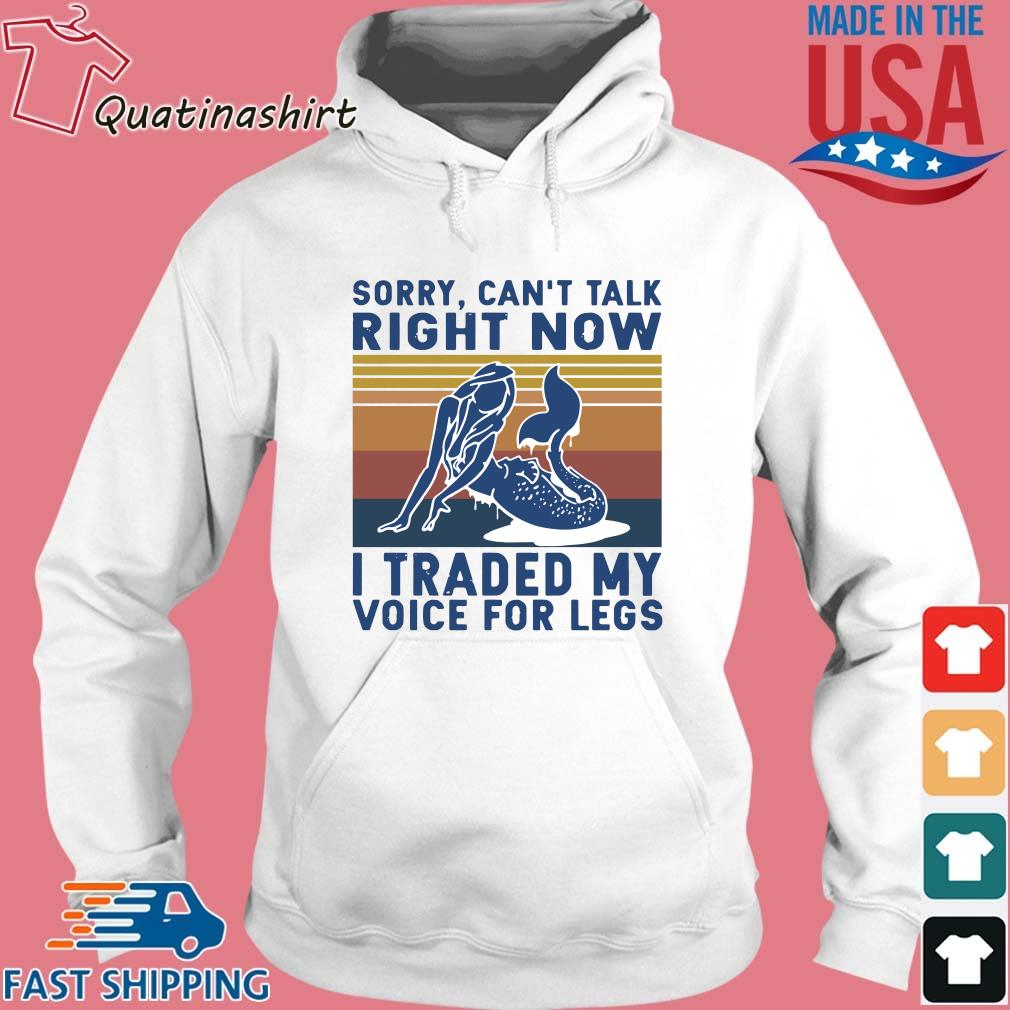 Sorry can_t talk right now I traded my voice for legs vintage s Hoodie trang