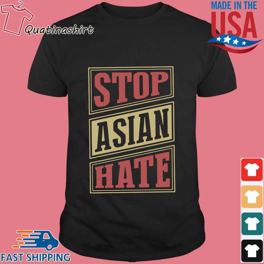 Stop Asian Hate Shirt