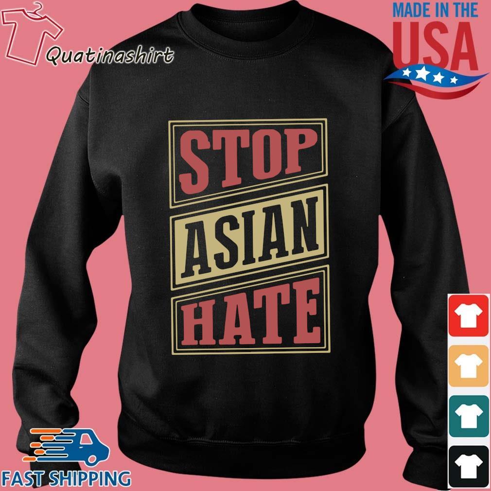 Stop Asian Hate Shirt Sweater den