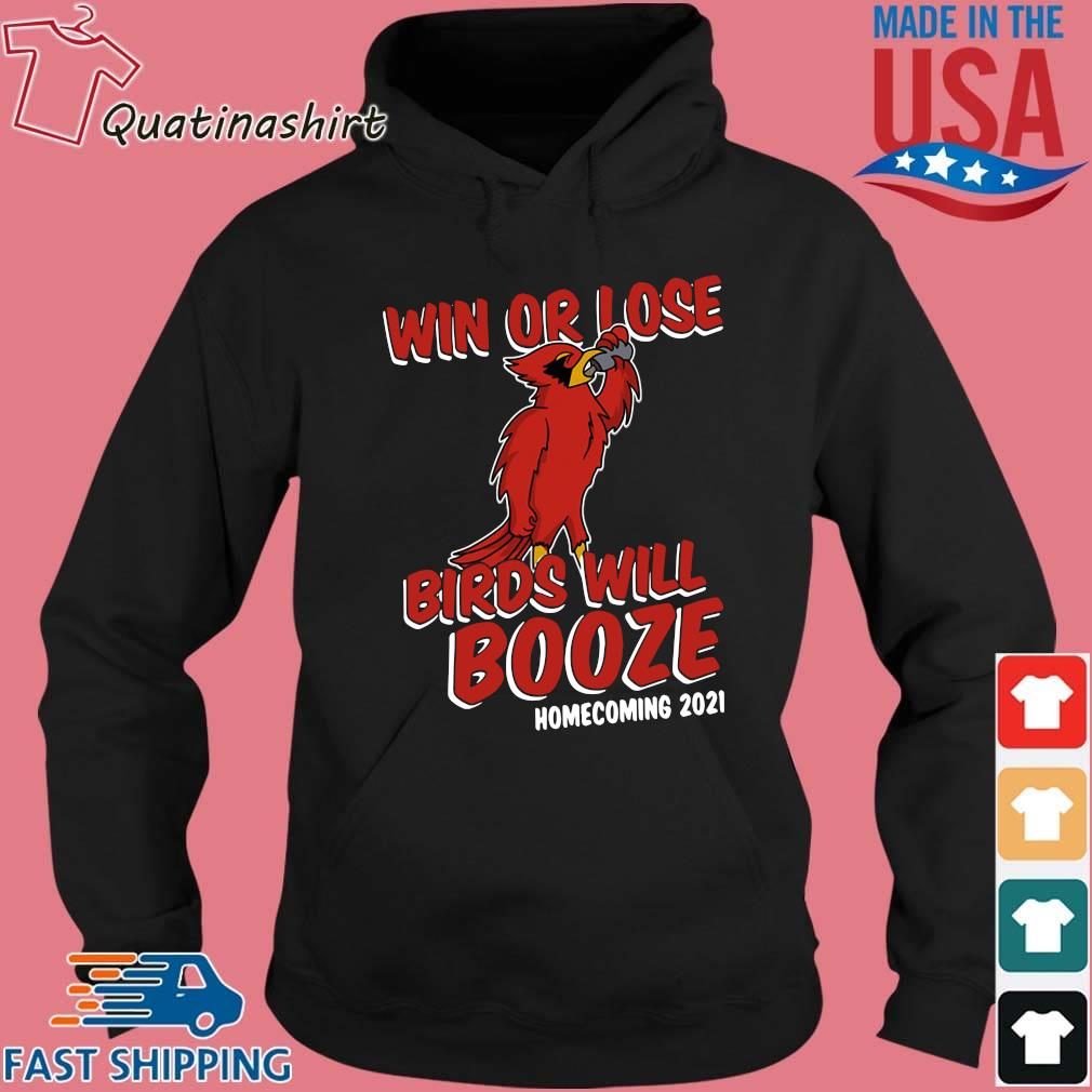 Win Or Lose Birds Will Booze Homecoming 2021 Shirt Hoodie den
