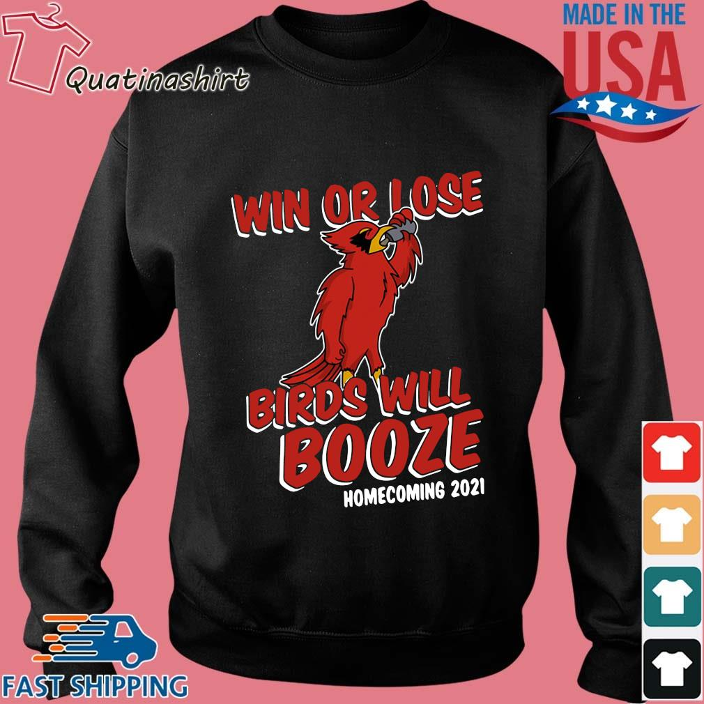 Win Or Lose Birds Will Booze Homecoming 2021 Shirt Sweater den